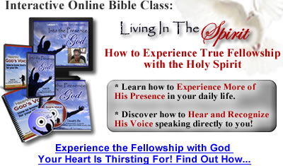 Living In the Spirit - Expereince Constant Fellowship with God